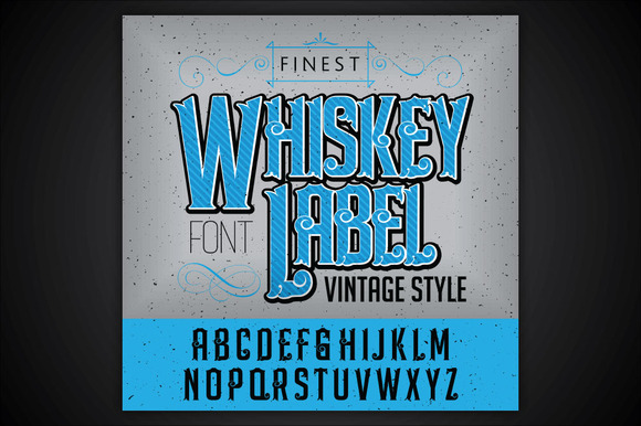 Whiskey label font and sample label