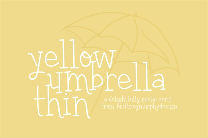 yellow umbrella font — Created in 2016 by Brittney Murphy Design 2