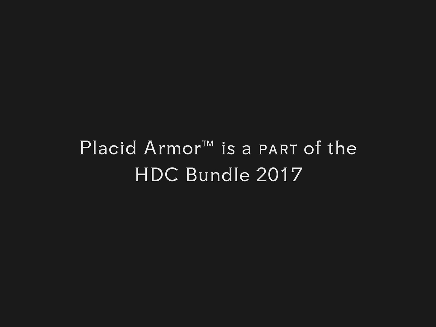 Placid Armor Typeface
