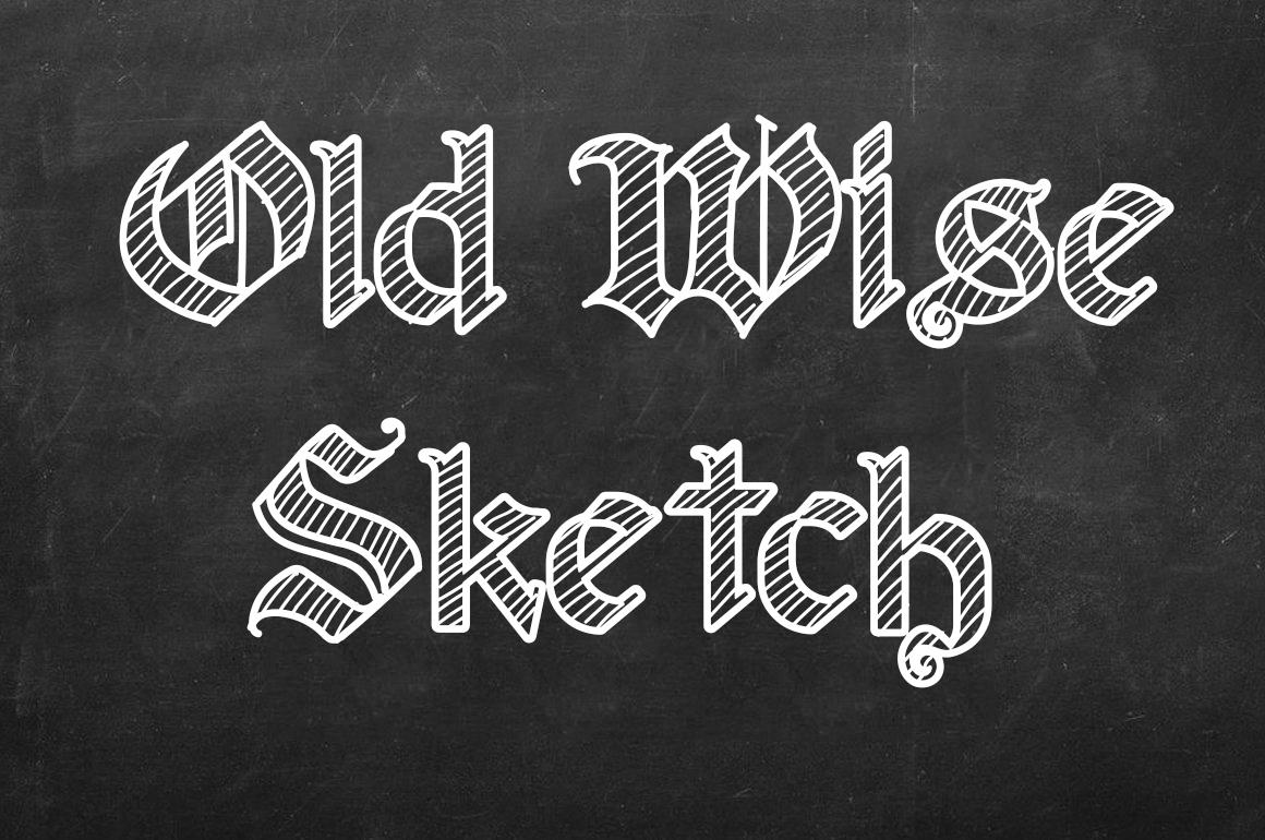 old wise sketch font