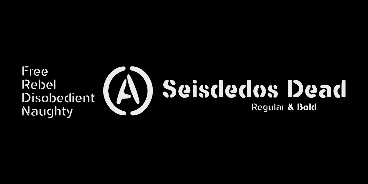 Seisdedos Dead Are Two Font Regular Bold Of Type Stencil Eroded By The Use A Fun Typographic Game For De Construction Original Letters