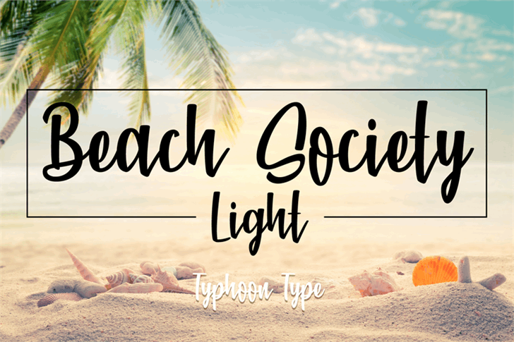 Beach Society Brush Font