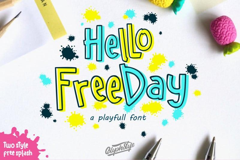 Hello freeday 2 Style font + free Splash