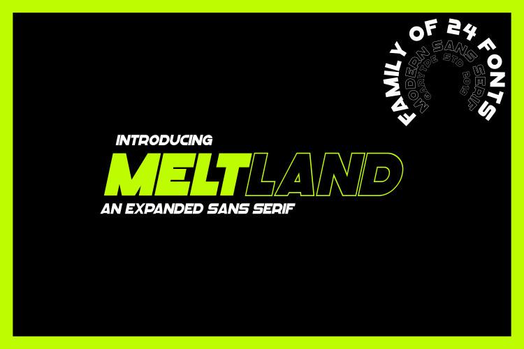 Meltland Sans Serif Font