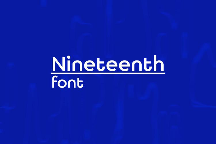 Nineteenth Sans Font