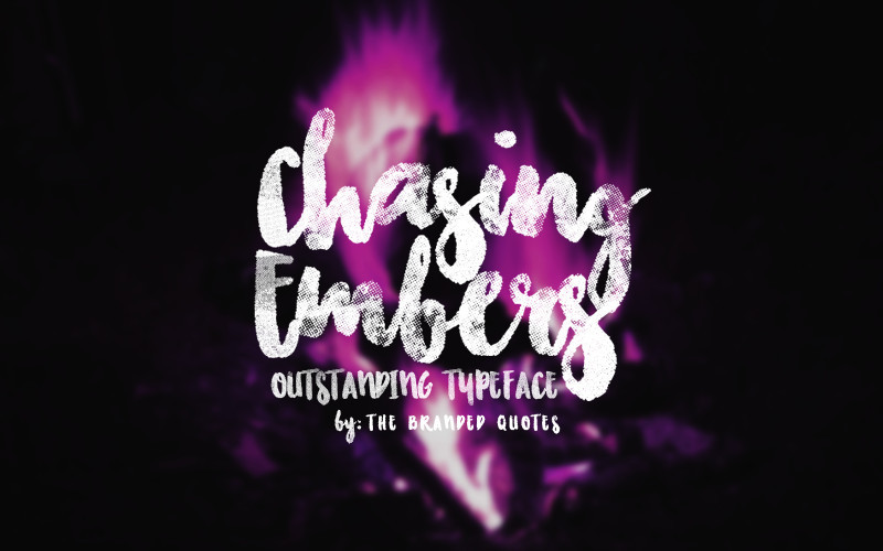 chasing embers font full version free