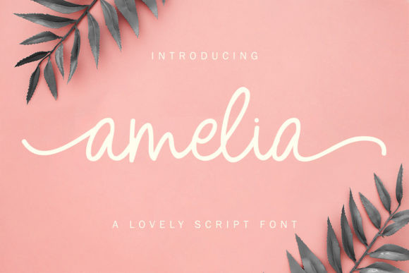 Amelia - Lovely Script Font