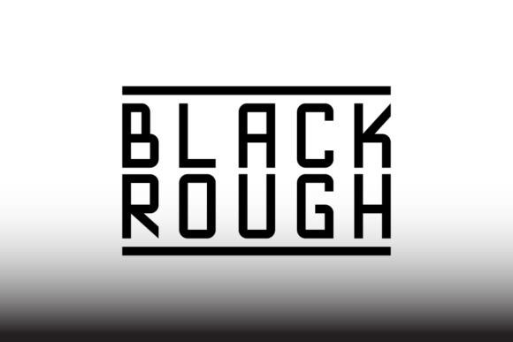 Blackrough Sans Serif Font