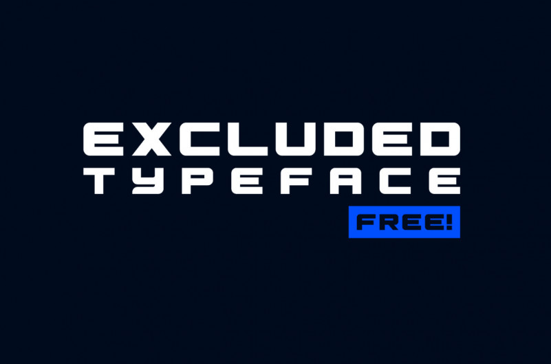 Excluded Typeface