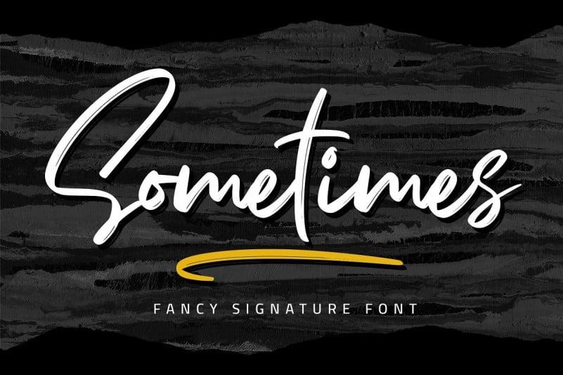Sometimes Signature Font