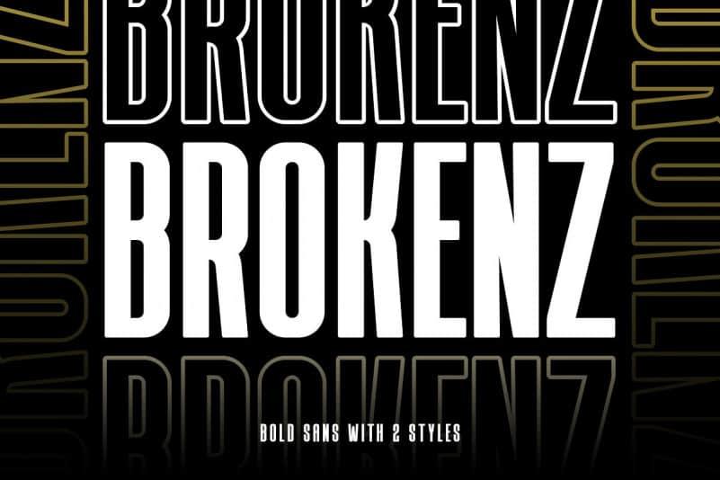 Brokenz - Bold Sans Serif Font