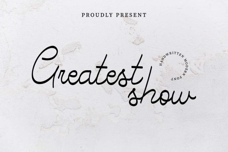Greatest Show Handwritten Font