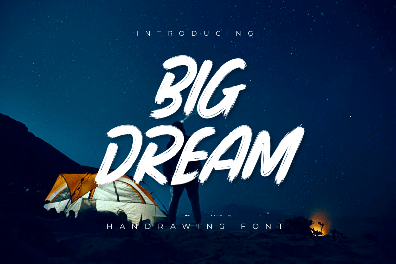 Big Dream Brush Font + Extra Bonus