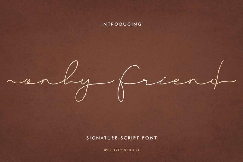 Only Friend Signature Script Font