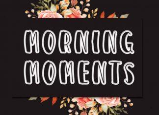 MORNING MOMENTS Display Font
