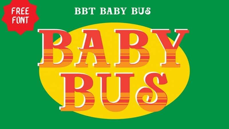 Baby Bus Slab Serif Font