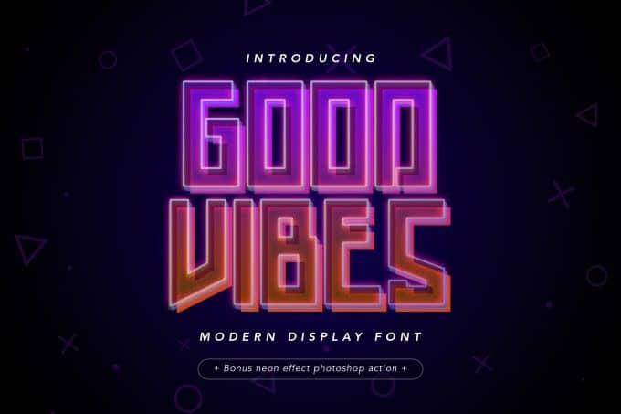 Good Vibes Display Font